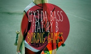 [Ex] da Bass feat. Ily B - Boring Games CD Cover Front