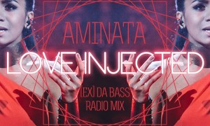 Aminata - Love Injected ([Ex] da Bass Radio Mix) CD Cover Front