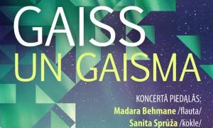 Koncerts Gaiss un Gaisma_afisa_PR